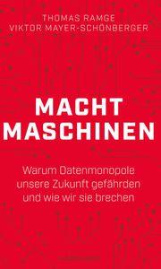 Das aktuellste Werk von Mayer-Schönberger: Gemeinsam mit Thomas Ramge schrieb er über Datenmonopole