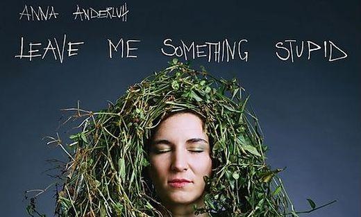 Die neue Platte von Anna Anderluh