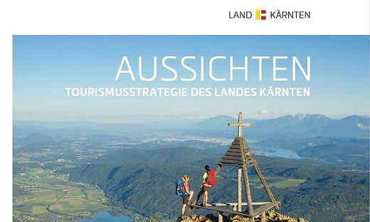 Die aktuell gültige Tourismusstrategie des Landes Kärnten